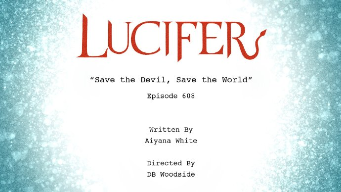 《路西法》编剧室公布了第六季第八集《拯救魔王,拯救世界》的相关信息-美剧品鉴社